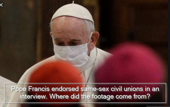 Vetican : Pope Francis endorsed same-sex civil unions in an interview. Where did the footage come from?