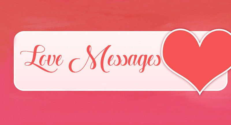300+ Love Messages – Romantic Love Messages | WishesMsg
