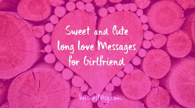 Sweet Long Messages for Girlfriend – Cute Love Paragraph for Her