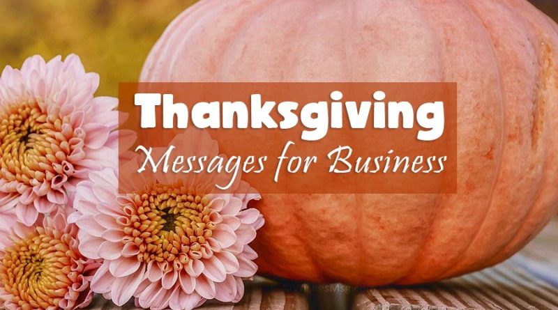 Happy Thanksgiving Messages for Business – WishesMsg