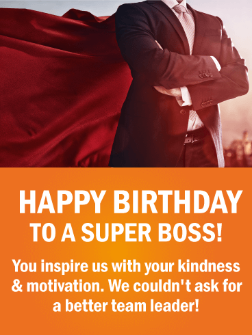 HAPPY BIRTHDAY TO A SUPER BOSS! You inspire us with your kindness & motivation. We couldn't ask for a better team leader!