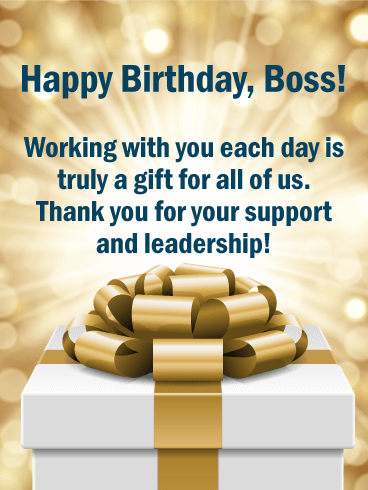 Happy Birthday, Boss! Working with you each day is truly a gift for all of us. Thank you for your support and leadership!