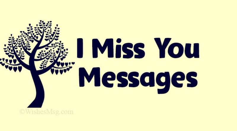 I Miss You Messages and Quotes – missing you