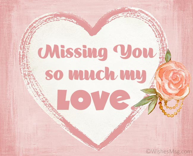 Romantic Miss You Messages for Him