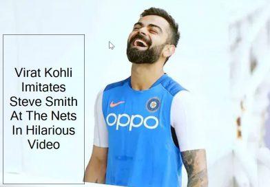 Virat Kohli Imitates Steve Smith At The Nets In Hilarious Video